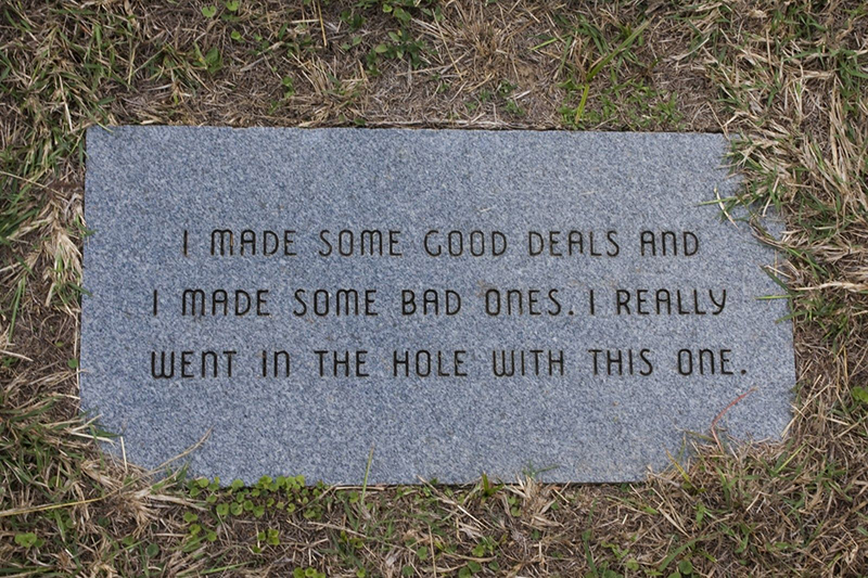 "A headstone reads ""I made some good deals and I made some bad ones. I really went in the hole with this one."""