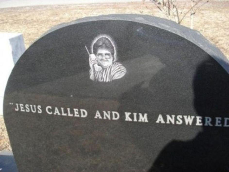 "A headstone reads, ""Jesus called and Kim answered"""
