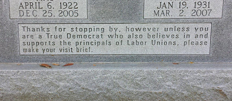 A headstone asks all non democrats to leave