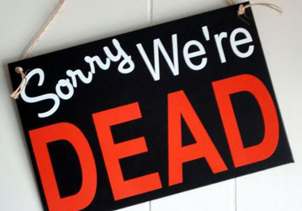 We're Dead sign