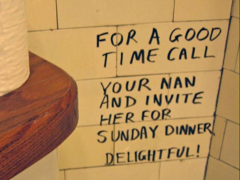 A bathroom note says that for a good time you should call your nan.