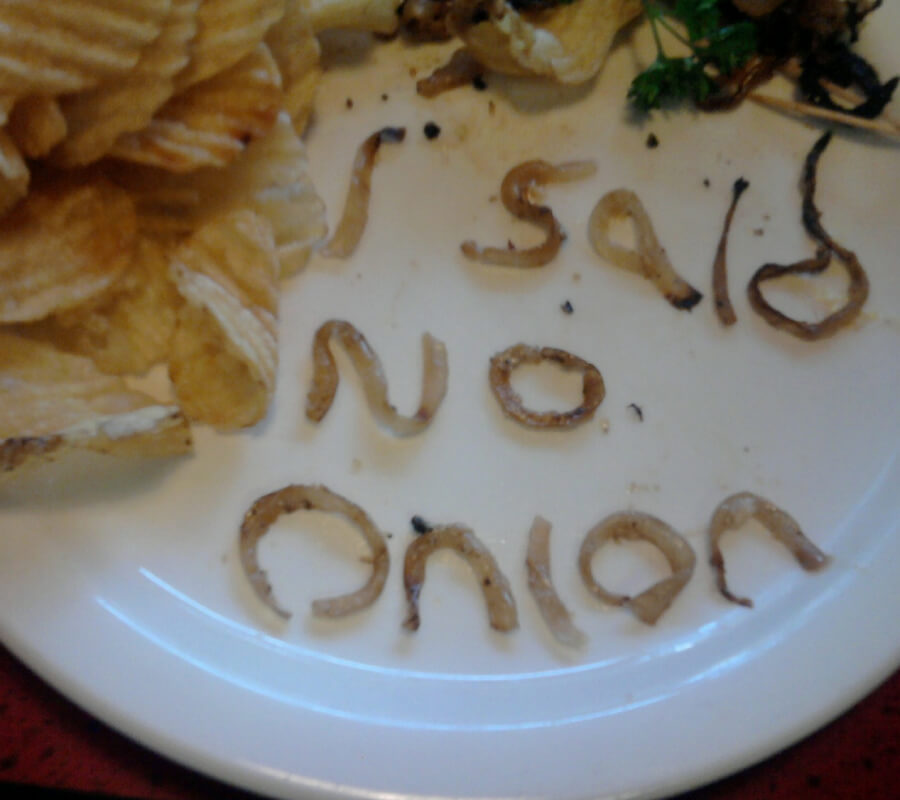 I Said No Onion.jpg