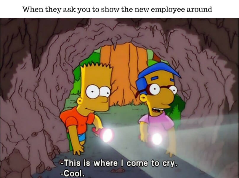 When they ask you to show the new employee around.jpg